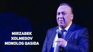 Mirzabek Xolmedov - Monolog qasida