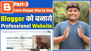 How To Download And Install Blogger Templates | Customize Blogger Theme | Edit Blogger Menu