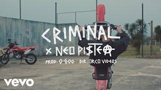 Neo Pistea   Criminal (Official Video)