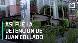 La detención de Juan Collado fue en un restaurante de la CDMX - Despierta con Loret