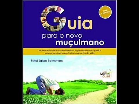 Guia Para o Novo Muçulmano - Aula 16
