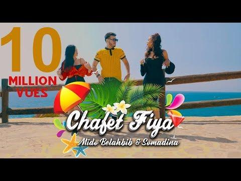 Mido Belahbib - Chafat Fiya (feat. SomaDina)