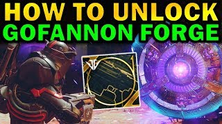 Destiny 2: How to Unlock the GOFANNON FORGE! | Black Armory