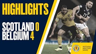 HIGHLIGHTS | Scotland 0-4 Belgium
