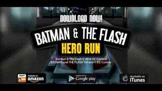 Batman & The Flash: Hero Run Trailer