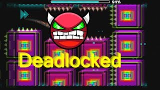 ИЗИ ДЕМОН... Deadlocked - 100% (Geometry Dash)