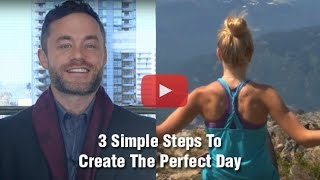 The Perfect Day | Can you have one?