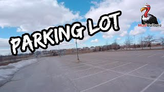 Practicing Freestyle in the parking lot | MadVulture FPV