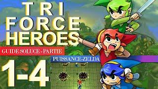 Soluce Tri Force Heroes : Niveau 1-4
