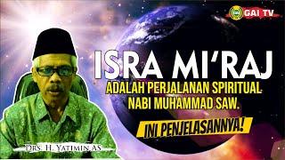Isra Mi'raj | Perjalanan Spiritual Nabi Muhammad saw.