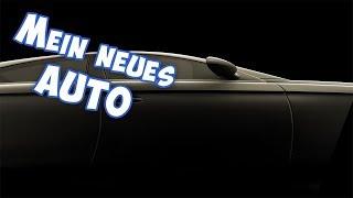 MEIN NEUES AUTO | VLog von der Straße