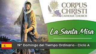 11:00 AM - XIX Domingo Del Tiempo Ordinario | Corpus Christi Catholic Church, Miami FL