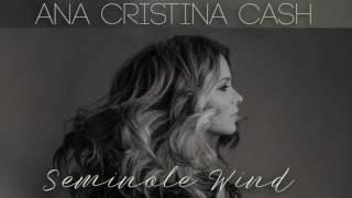 Seminole Wind - Ana Cristina Cash