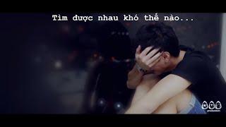 Tìm Được Nhau Khó Thế Nào - Mr. Siro [Official MV HD]