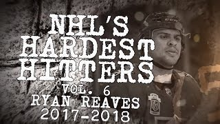Biggest Ryan Reaves Hits of 2018 | NHL's Hardest Hitters