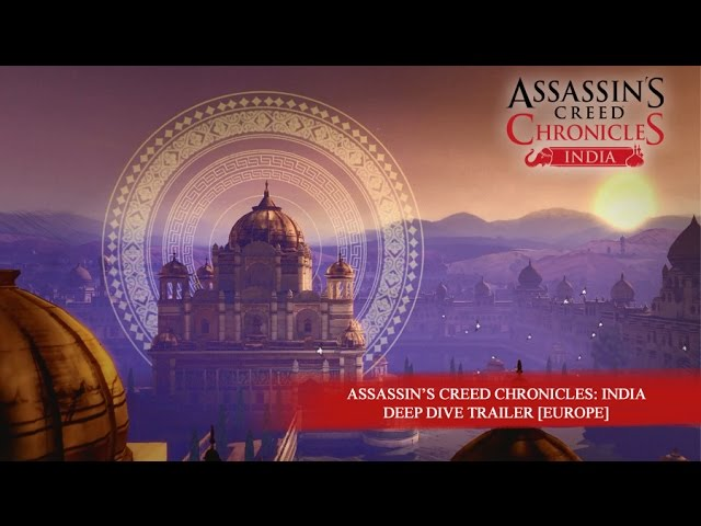 A New Look At Assassin S Creed Chronicles India Gameplay