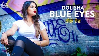 Blue Eyes- (Full HD) -  Dolisha- Gurmeet Cheema- New Punjabi Songs 2018 - Latest Punjabi Song 2018