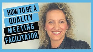 Meeting Facilitation Tips -  How to Facilitate Your First Meeting