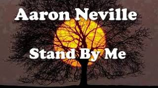 Aaron Neville - Stand By Me