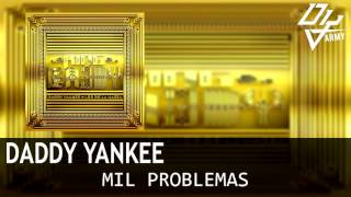 Daddy Yankee - Mil Problemas - King Daddy