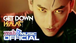 Get down | isaac | official mv | nhạc trẻ 2016 hay nhất