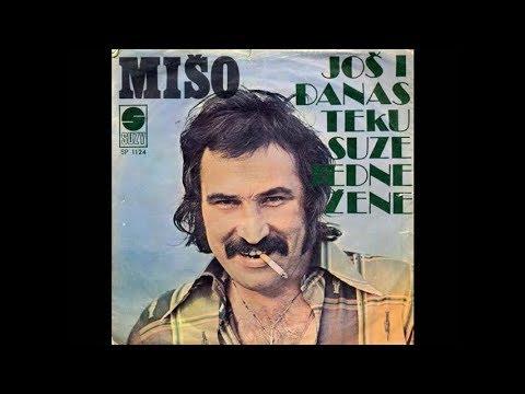 Mišo Kovač - Još i danas teku suze jedne žene - (Official Audio 1976)