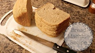 recipe for whole wheat bread made in bread machine