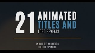 21 Minimal Title and Logo Animation - After Effects Template