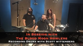 Recording Drums with The Blood Moon Howlers