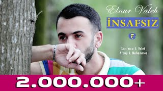 Elnur Valeh - INSAFSIZ | Official Audio | 2017