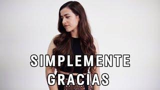 Simplemente Gracias   Natalia Aguilar  Calibre 50