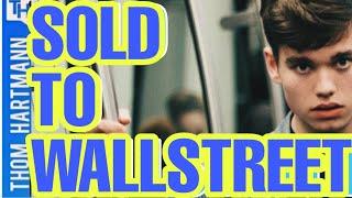 Democracy Was Just Sold To Wallstreet (w/ Richard Wolff)