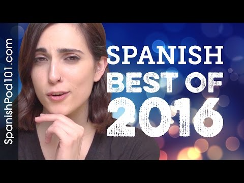 Learn Spanish in 40 minutes - The Best of 2016 - YouTube