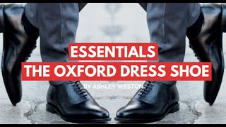 The Oxford Dress Shoes - Men's Wardrobe Essentials - Best Mens Dress Shoes