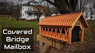 How To Make A New England Covered Bridge Mailbox