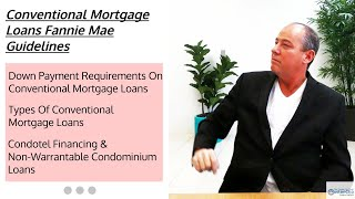 Conventional Mortgage Loans Fannie Mae Guidelines