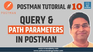 Postman Tutorial #10 - Query and Path Parameters in Postman