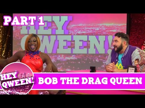 Bob The Drag Queen UNCUT PART 1 on Hey Qween Season 4 Finale