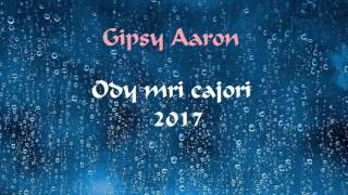 Gipsy Aaron - Bešel Peske Čorori |2017|