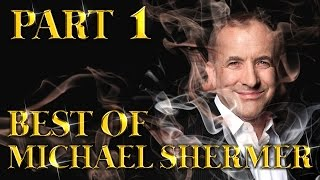 Best Of Michael Shermer Amazing Arguments And Clever Comebacks Part 1