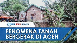 Fenomena Tanah Bergerak di Aceh Besar Makin Meluas, Kini Keluarkan Air dan Lumpur