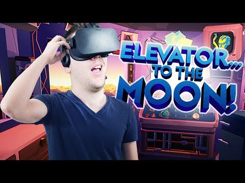 Building the Elevator! - Elevator to the Moon Gameplay - VR Oculus Rift