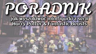 Poradnik jak wyszukiwać minifigurki LEGO Harry Potter i Fantastic Beasts