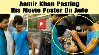 Bollywood Star Aamir Khan Unknown Story | Aamir Khan Pasting His Movie Poster On Auto | Viral Video