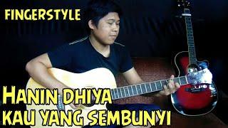 Hanin dhiya - kau yang sembunyi fingerstyle gitar cover (rivo lindo)