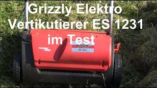 Grizzly Elektro Vertikutierer ES 1231 im Test + unboxing