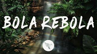Tropkillaz, J Balvin, Anitta - Bola Rebola ft. MC Zaac (Letra / Lyrics)