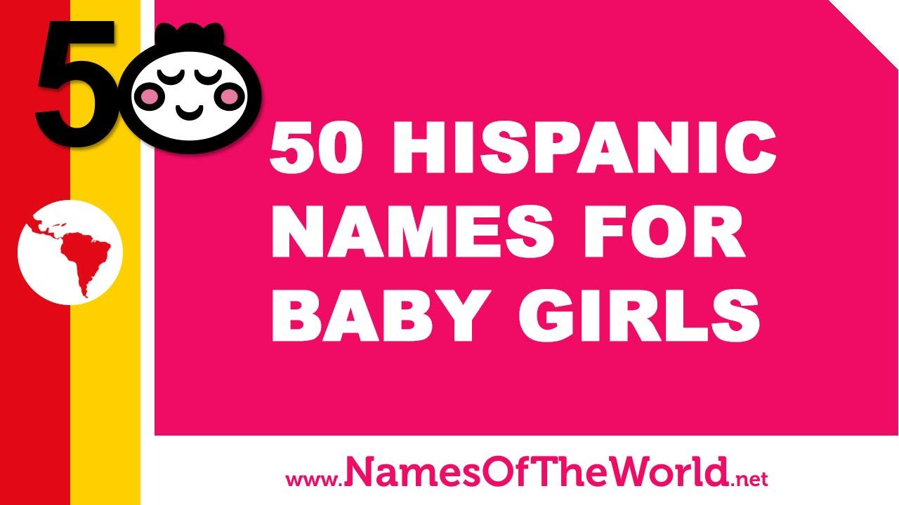 50 Hispanic names for baby girls - the best baby names - www.namesoftheworld.net