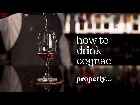 How To Drink Cognac Properly