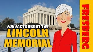 National Monuments: Fun Facts about the Lincoln Memorial (Educational Videos for Students)